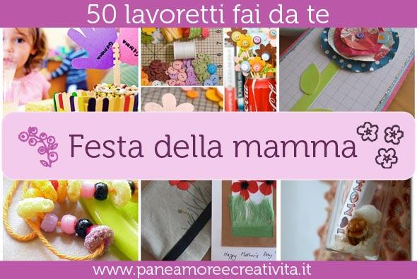 Favoloso 50 Lavoretti per la festa della mamma | Pane, Amore e Creatività WZ91