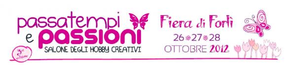 Passatempi e Passioni: la terza edizione alla Fiera di Forlì