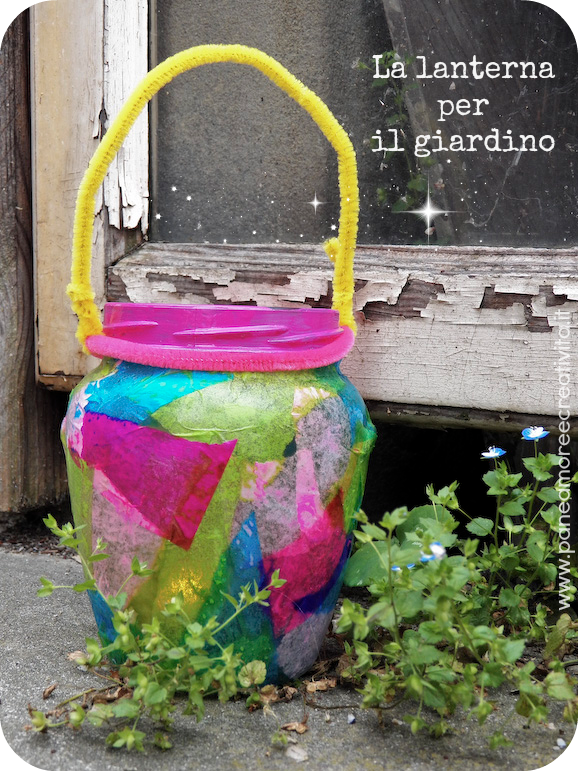 Come fare una lanterna per il giardino tutta colorata for Per il giardino