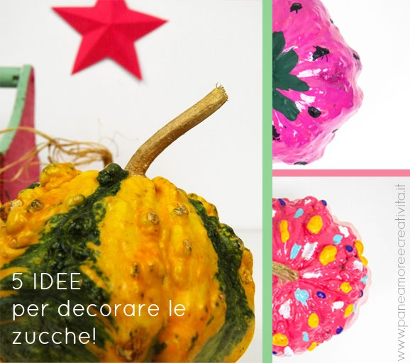 5 idee coloratissime per decorare le zucche