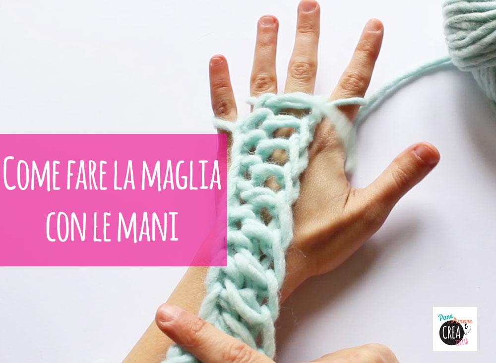 come-fare-la-maglia-con-le-mani