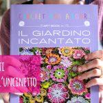 """Fiori all'uncinetto: il libro """"Il giardino incantato"""" di Daniela Cerri"""