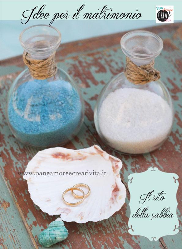 Matrimonio Simbolico Rito Della Sabbia : Matrimonio fai da te il rito della sabbia · pane amore e