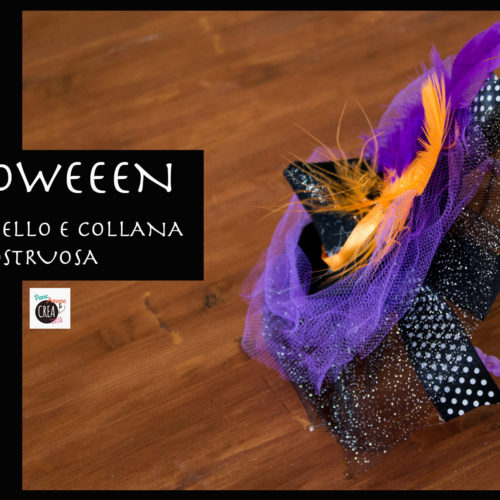 Halloween: come fare un cappello da strega e una collana mostruosa