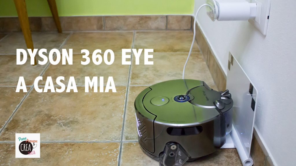 dyson-360-eye-a-casa-mia