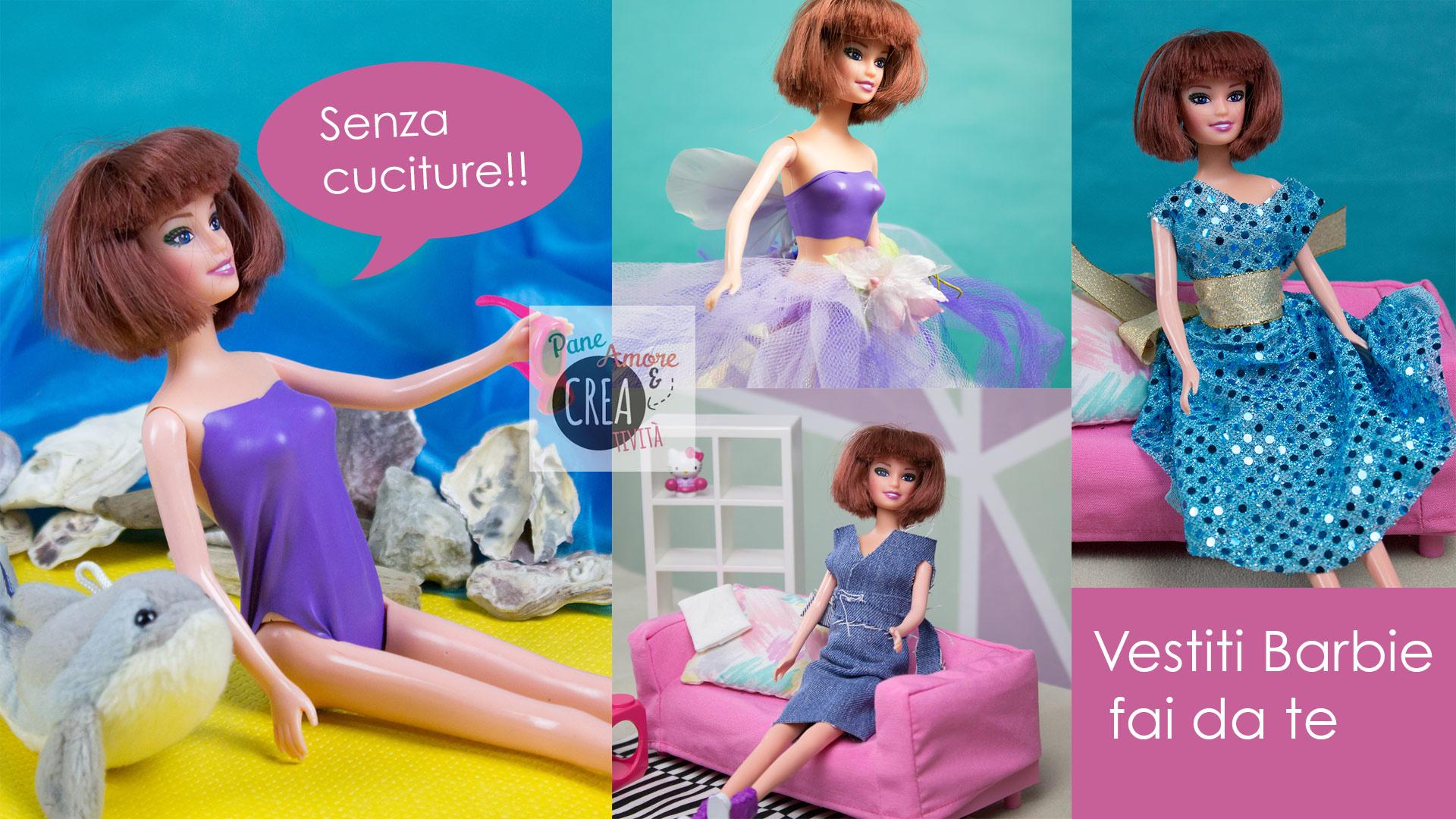 Come fare i vestiti per Barbie senza cuciture  4 modelli da copiare ... b5a40d6f1a2