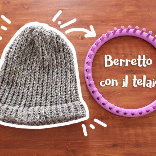 Come fare un berretto con il telaio circolare