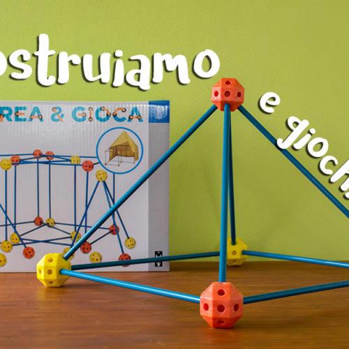 Crea e Gioca: costruzioni maxi per giocare anche in giardino!