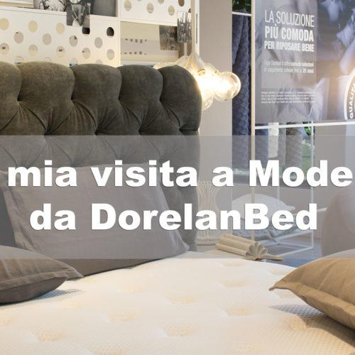 Qual è il materasso giusto? la mia visita a Modena da Dorelan, per scoprirlo!