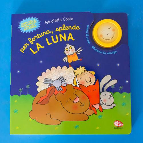 Abbiamo letto il libro per la buonanotte: perfortuna, splende la luna