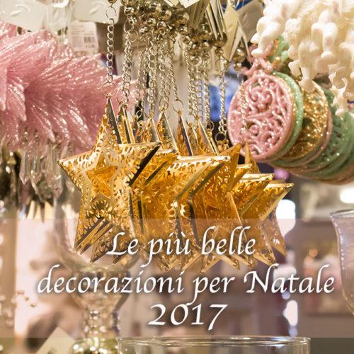 Le più belle decorazioni per Natale 2017