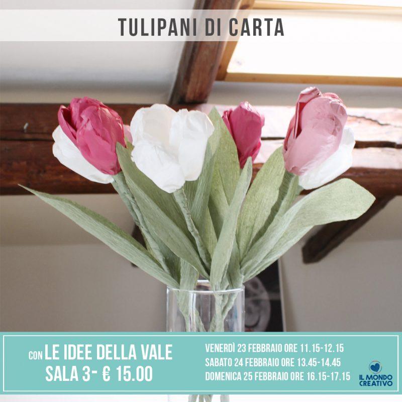 Le idee della Vale - corso tulipani di carta